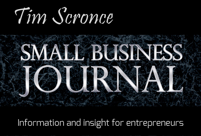 Tim Scronce Small Business Journal